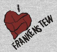 I Love Frankenstein  by Sarah-L-Barker