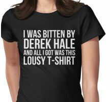 I was bitten by Derek Hale... - black text Womens Fitted T-Shirt