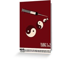Psych - Yang 3 In 2D Greeting Card