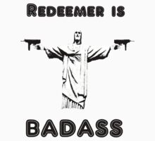 Redeemer is Badass by Time2Panic