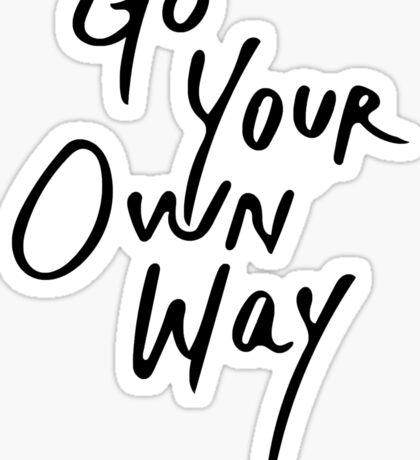 Go Your Own Way   Travel/Adventure Typography Sticker