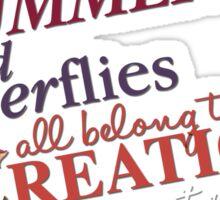 The Summertime and Butterflies Sticker