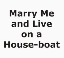 Marry Me and Live on a Houseboat  by Shaakirah Iqbal