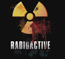 Radioactive by best-designs