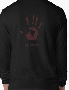 Dark brotherhood - We know Long Sleeve T-Shirt
