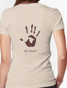 Dark brotherhood - We know Womens Fitted T-Shirt