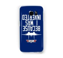 Top Gun I Was Inverted Samsung Galaxy Case/Skin