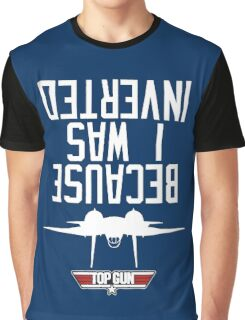 Top Gun I Was Inverted Graphic T-Shirt