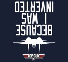 Top Gun I Was Inverted by referatee