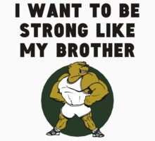 Strong Like My Brother One Piece - Long Sleeve