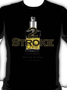 2 Stroke for men T-Shirt