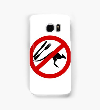 Don't eat Kangaroos Samsung Galaxy Case/Skin
