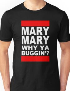 MARY MARY! Unisex T-Shirt