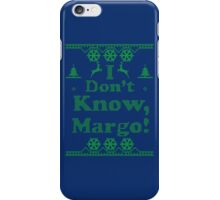 "Christmas ""I Dont Know, Margo!"" Dark Blue iPhone Case/Skin"