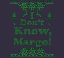 "Christmas ""I Dont Know, Margo!"" Dark Blue Long Sleeve T-Shirt"