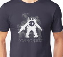 Come To Daddy Unisex T-Shirt