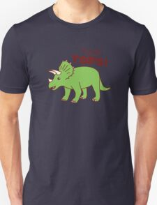 You're Tricera-TOPS! T-Shirt