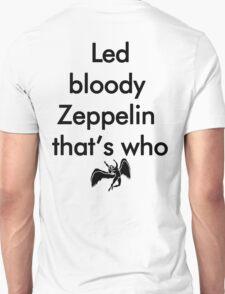 Led Bloody Zeppelin! T-Shirt