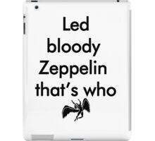 Led Bloody Zeppelin! iPad Case/Skin