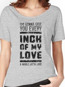Every inch of my love (Grunge ver.) Women's Relaxed Fit T-Shirt