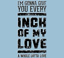 Every inch of my love (Grunge ver.) Unisex T-Shirt