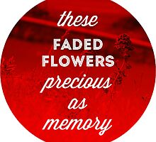 Faded Flowers (red) by youngkinderhook