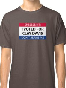 I voted for Clay Davis Classic T-Shirt