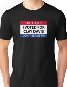 I voted for Clay Davis Unisex T-Shirt