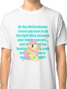 Hey Mr.Handsome! Classic T-Shirt