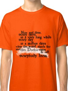 Everybody Lives  Classic T-Shirt