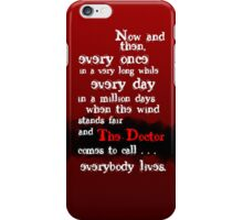 Everybody Lives  iPhone Case/Skin