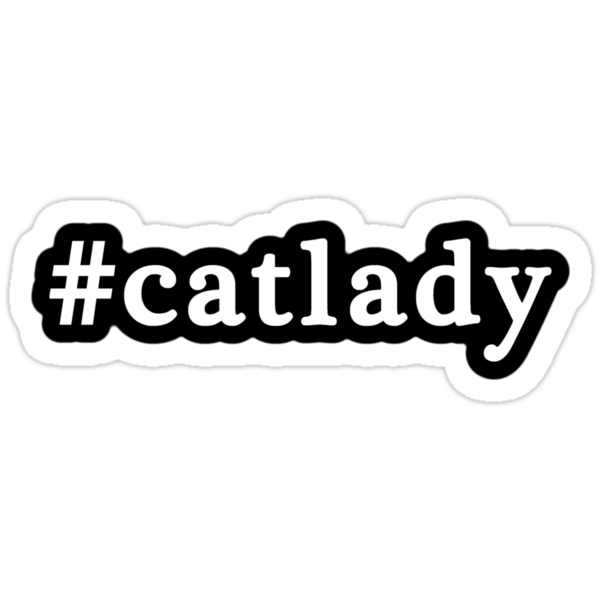 Cat Lady - Hashtag - Black & White by graphix