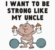 Strong Like My Uncle One Piece - Short Sleeve