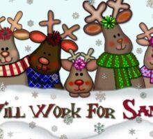 Will Work For Santa Reindeers Coffee Mug  Sticker