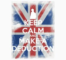 KEEP CALM and Make a Deduction - UJ - White by Golubaja