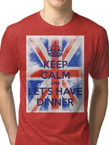 KEEP CALM and Let's Have Dinner - UJ - Blue Tri-blend T-Shirt