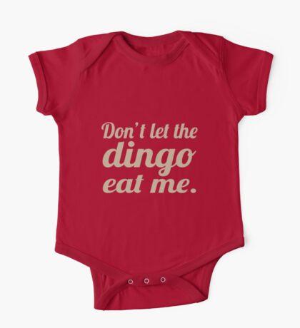 Don't let the Dingo eat me. One Piece - Short Sleeve