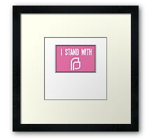 I Stand With PP Framed Print