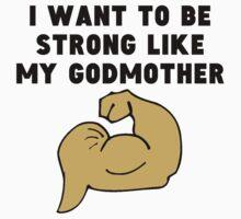 Strong Like My Godmother Baby Tee