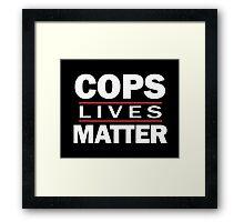 COPS LIVES MATTER. Chicago T-Shirt Framed Print