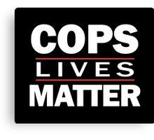 COPS LIVES MATTER. Chicago T-Shirt Canvas Print
