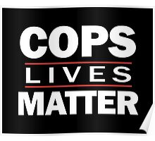 COPS LIVES MATTER. Chicago T-Shirt Poster