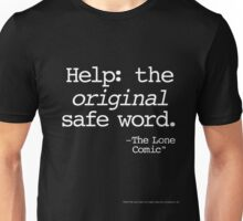 The Original Safe Word (white type on black) Unisex T-Shirt