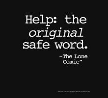 The Original Safe Word (white type on black) T-Shirt