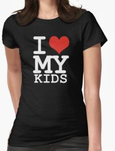 I love my kids T-Shirt
