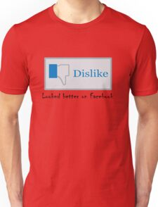 Looked better on Facebook Unisex T-Shirt
