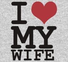 I love my wife | Unisex T-Shirt
