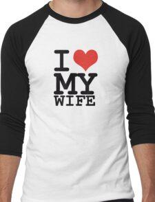 I love my wife Men's Baseball ¾ T-Shirt