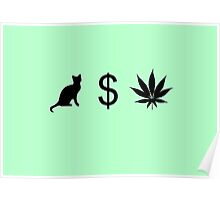 Pussy Money Weed Poster