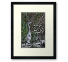 Would you like to be my date for the dance. Framed Print